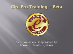 CIRC PRO Training: Part 5